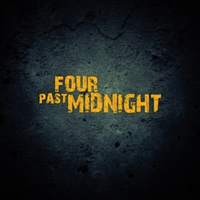 Слышишь Four Past Midnight?